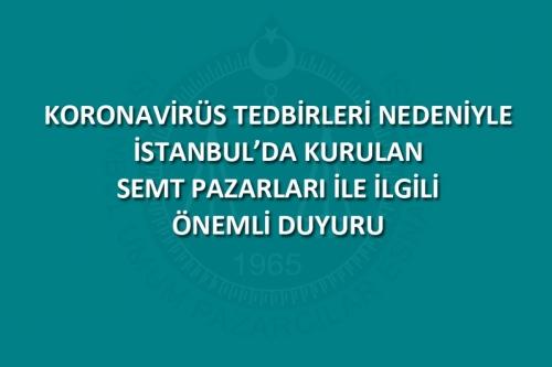 İstanbul'da kurulan semt pazarları ile ilgili önemli duyuru.