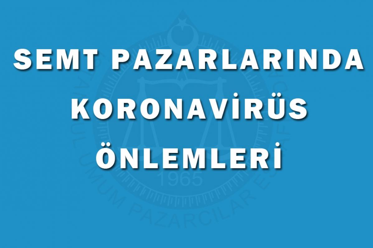 Pazarlarda Koronavirüs Tedbirleri
