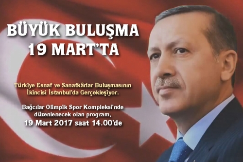 Türkiye Esnaf ve Sanatkarlar Buluşmasının İkincisi İstanbul'da Gerçekleşiyor